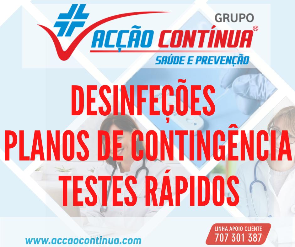 Testes rápidos COVID-19, planos de contingência e desinfeções de espaços.